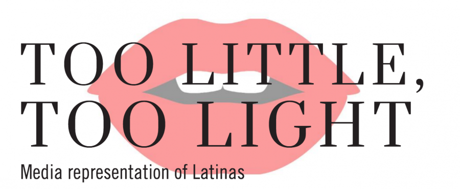 Too+Little%2C+Too+Light%3A+Media+Representation+of+Latinas