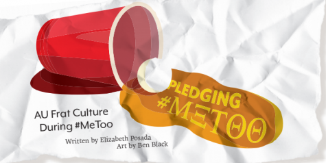 Pledging #MeToo: AU Frat Culture During #MeToo