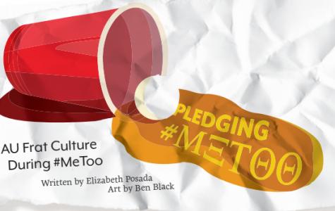 Pledging #MeToo: AU Frat Culture During #MeToo